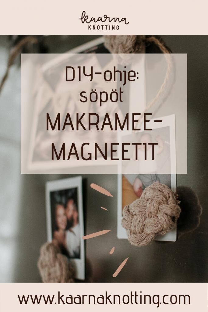 PIN IT Kaarna Knotting -makrameemagneetit